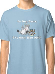 In Dog Beers (Gray) Classic T-Shirt