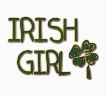 Irish Girl by HolidayT-Shirts