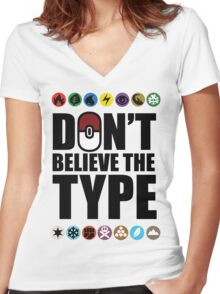 Don't Believe the Type Women's Fitted V-Neck T-Shirt