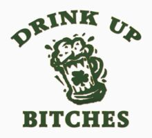 Irish Drink UP Bitches Kids Tee