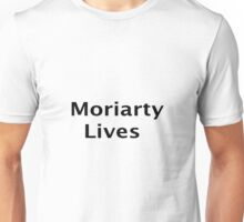 Moriarty Lives Unisex T-Shirt