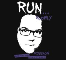 Deebow Run... Slowly - Beyond Kayfabe by David Bankston