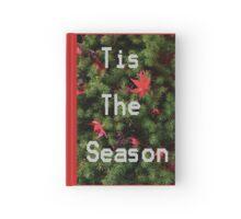 Tis The Season Hardcover Journal