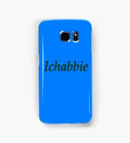Ichabbie Samsung Galaxy Case/Skin