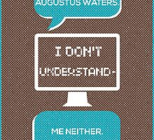 tfios - a world without Augustus Water (brown) by Jodie636