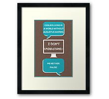 tfios - a world without Augustus Water (brown) Framed Print