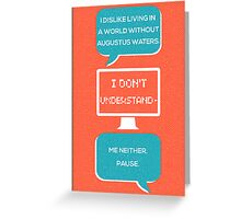 tfios - a world without Augustus Water (coral) Greeting Card