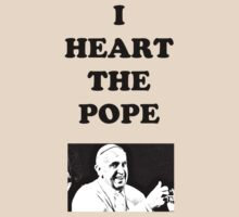 I Heart The Pope by Saxivore