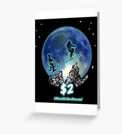 Two Dollars! (solid) Greeting Card