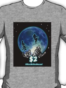 Two Dollars! (solid) T-Shirt