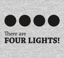 There are FOUR LIGHTS! (Black Ink) Kids Tee