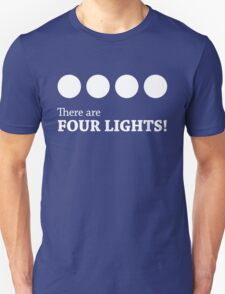There are FOUR LIGHTS! (White Ink) T-Shirt