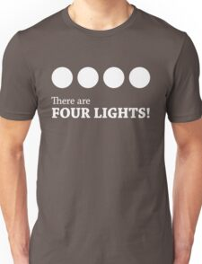 There are FOUR LIGHTS! (White Ink) Unisex T-Shirt