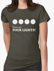 There are FOUR LIGHTS! (White Ink) Womens Fitted T-Shirt