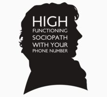 High Functioning Sociopath with your phone number Kids Tee