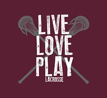 Live, Love, Play - Lacrosse Unisex T-Shirt