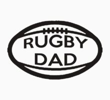 Rugby Dad by shakeoutfitters