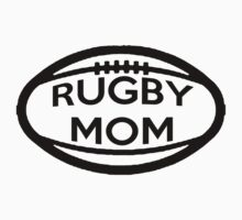 Rugby Mom by shakeoutfitters