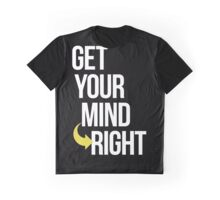 Get Your Mind Right By AiReal Apparel Graphic T-Shirt