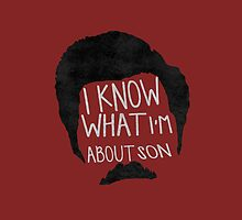 I know what im about son by kurticide