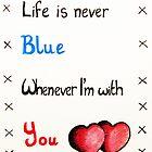 Valentine's: Never Blue by Catfink