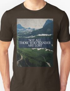 Not All Those Who Wander Unisex T-Shirt