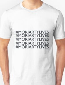 Moriarty Lives / #MORIARTYLIVES T-Shirt