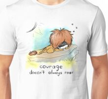 Courage Doesn't Always Roar Unisex T-Shirt
