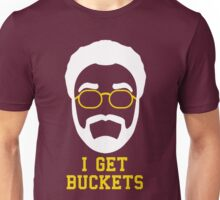 I Get Buckets Unisex T-Shirt