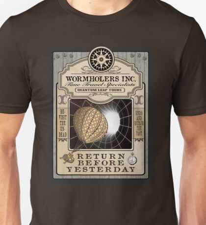 Wormholers Time Travel Specialists Unisex T-Shirt