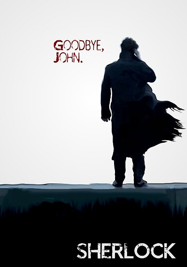 Sherlock: Goodbye John by Adam Dens