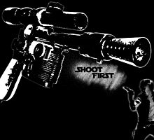 Shoot First Die Last by EdwardsGraphics