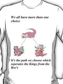 Slowpoke inspirational slogan T-Shirt