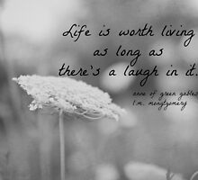 Life Laugh Anne Green Gables by Kimberose