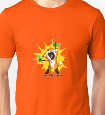 Do ALL the DancE! - Fox Edition Unisex T-Shirt