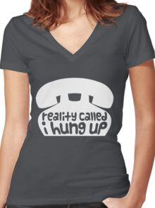 reality called Women's Fitted V-Neck T-Shirt
