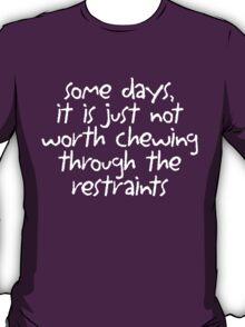 restraints T-Shirt