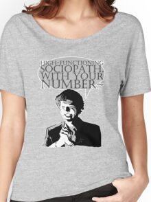 High-Functioning Sociopath. Women's Relaxed Fit T-Shirt