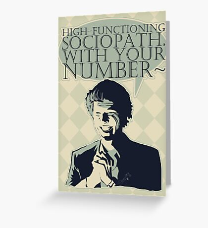 High-Functioning Sociopath. Greeting Card
