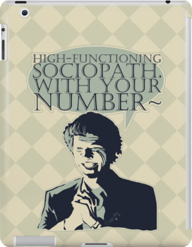 High-Functioning Sociopath. by KanaHyde