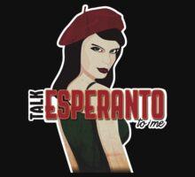 Talk Esperanto To Me by raevan