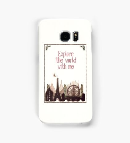 explore the world with me Samsung Galaxy Case/Skin