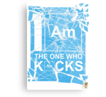 I AM THE ONE WHO KNOCKS! Metal Print