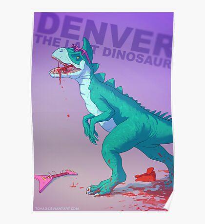 Denver the dinosaur Badass Poster