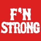 F'N Strong by Paducah