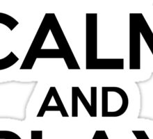 Keep Calm and Play On - Tennis Sticker