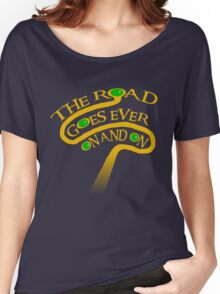 The Road Goes Ever On And On Women's Relaxed Fit T-Shirt
