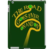The Road Goes Ever On And On iPad Case/Skin