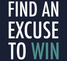 Find An Excuse To Win - Crossfit Kids Tee