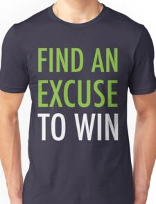 Find An Excuse To Win - Crossfit T-Shirt